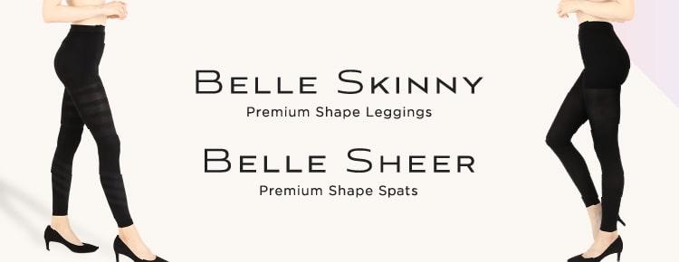 BELLE SKINNY/BELLE SHEER
